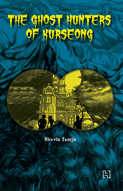 The-ghost-hunters-of-kurseong-shweta-taneja